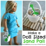 Make a Sand Pail and Shovel for Dolls