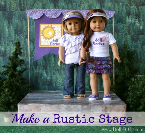 Make a Rustic Stage